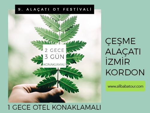 9.Alaçatı Ot Festivali Turu